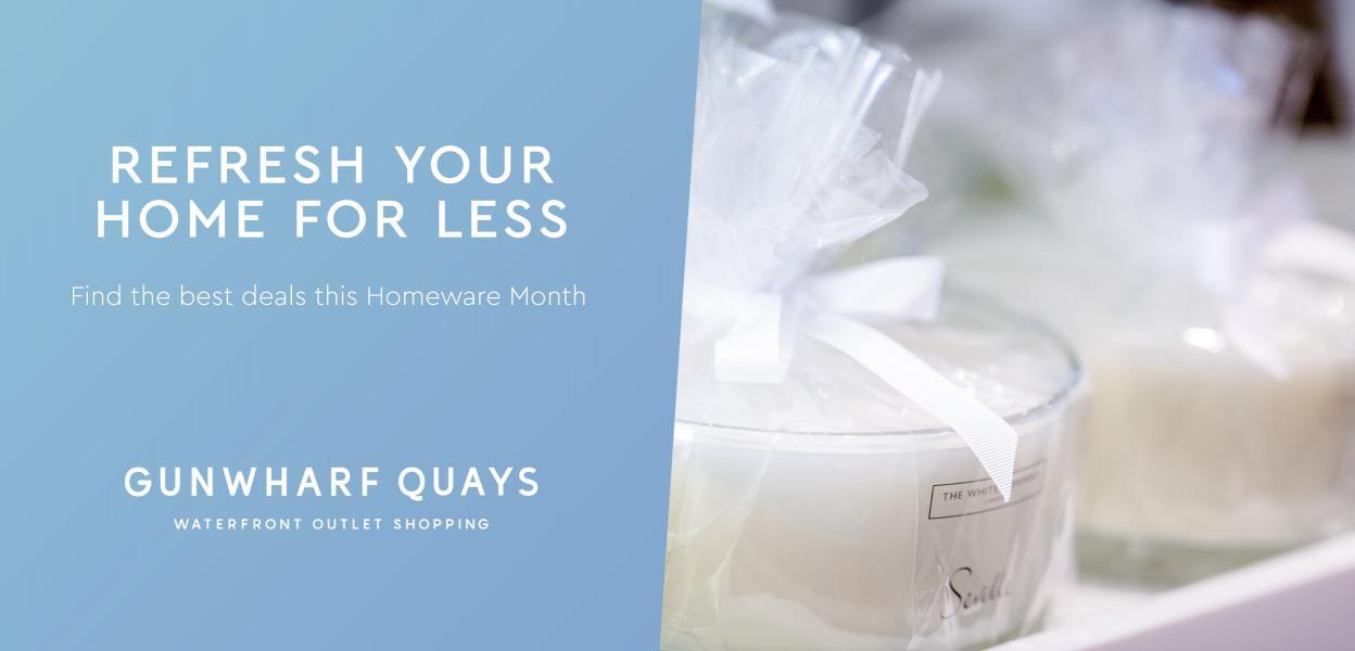 Homeware Month | Gunwharf Quays