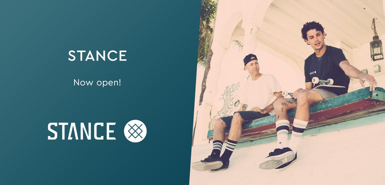 Stance   Now Open
