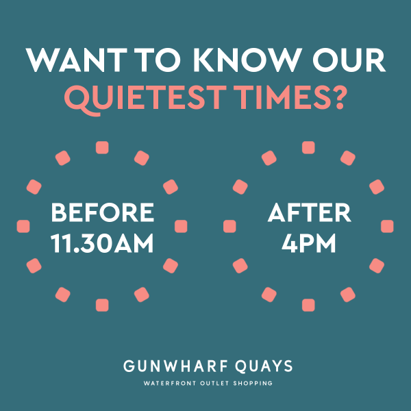 Looking to find a quiet time to visit Gunwharf Quays?